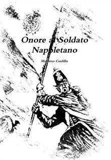 Onore al Soldato Napoletano - Massimo Cardillo - ebook