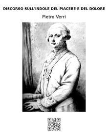 Discorso sull'indole del piacere e del dolore - Pietro Verri - ebook