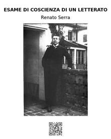 Esame di coscienza di un letterato - Renato Serra - ebook