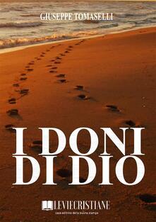 I doni di Dio - Giuseppe Tomaselli - ebook