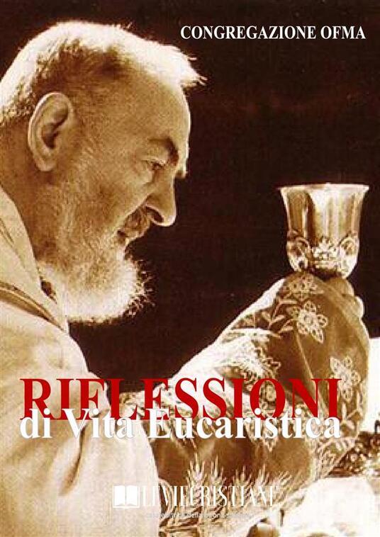 Riflessioni di Vita Eucaristica - Congregazione OFMA (Curatore) - ebook