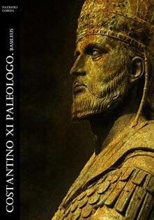 Costantino XI Paleologo. Basileus - Patrizio Corda - ebook
