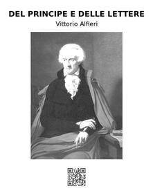Del principe e delle lettere - Vittorio Alfieri - ebook