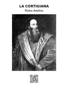 La cortigiana - Pietro Aretino - ebook