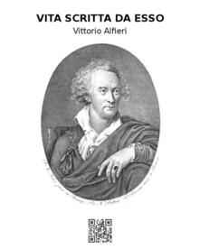 Vita di Vittorio Alfieri da Asti scritta da esso - Vittorio Alfieri - ebook