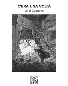 C'era una volta - Luigi Capuana - ebook