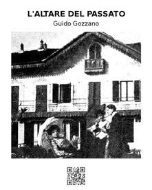 L'altare del passato - Guido Gozzano - ebook