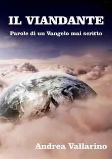 Il Viandante - Andrea Vallarino - ebook