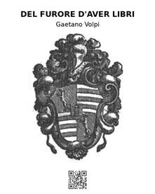 Del furore d'aver libri - Gaetano Volpi - ebook