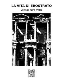 La vita di Erostrato - Alessandro Verri - ebook