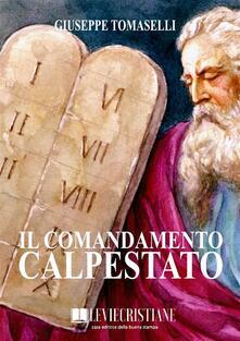 Il comandamento calpestato - Giuseppe Tomaselli - ebook