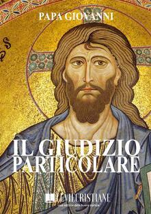 Il giudizio particolare - Papa Giovanni - ebook