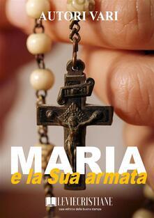 Maria e la sua armata - Autori vari - ebook