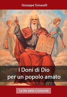 I Doni di Dio per un popolo amato - Gisueppe Tomaselli - ebook