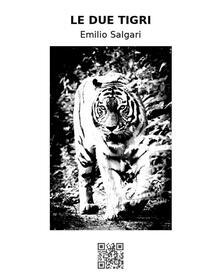 Le due tigri - Emilio Salgari - ebook