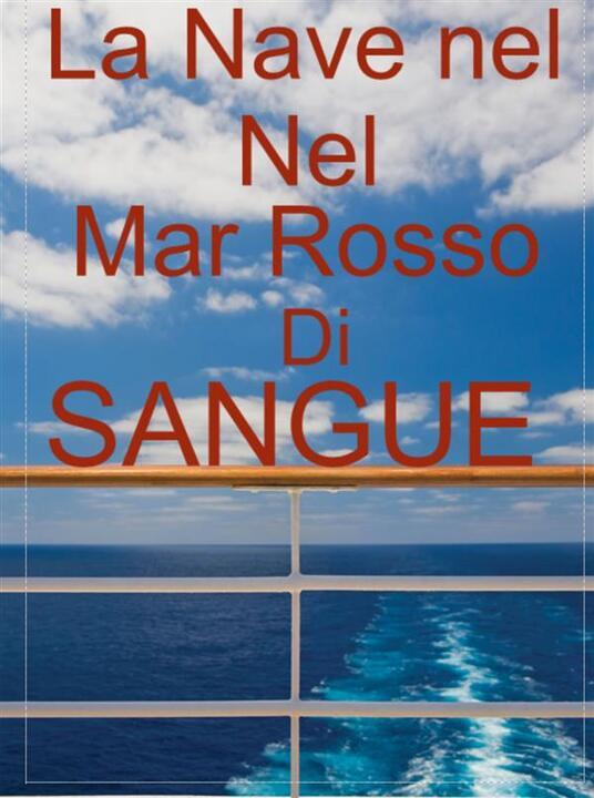 La Nave Nel Mar Rosso - Marina Masci - ebook
