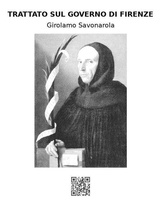 Trattato sul governo di Firenze - Girolamo Savonarola - ebook
