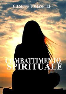 Combattimento spirituale - Giuseppe Tomaselli - ebook