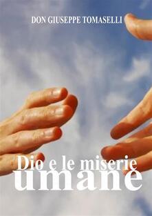 Dio e le miserie umane - Giuseppe Tomaselli - ebook