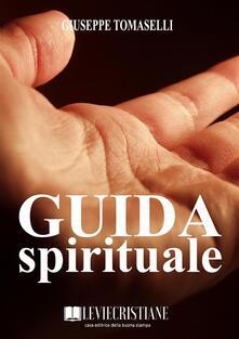 Guida spirituale - Giuseppe Tomaselli - ebook