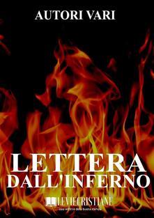 Lettera dall'inferno - Autori Vari - ebook