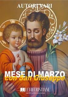 Mese di marzo con San Giuseppe - Autori Vari - ebook