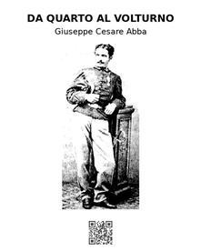 Da Quarto al Volturno - Giuseppe Cesare Abba - ebook