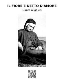 Il Fiore e Detto d'Amore - Dante Alighieri - ebook