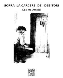 Discorso sopra la carcere de' debitori - Cosimo Amidei - ebook