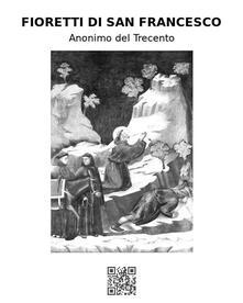 Fioretti di san Francesco - Anonimo del Trecento - ebook