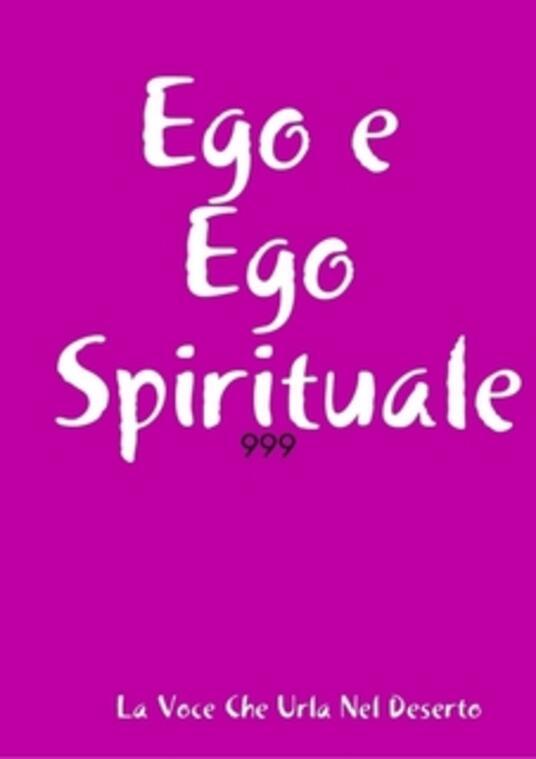 Ego e Ego Spirituale - Rosario Surace - ebook