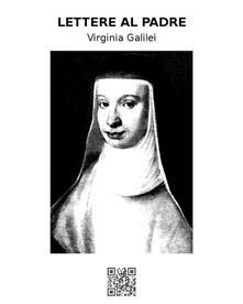 Lettere al padre - Virginia Galilei - ebook