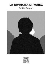 La rivincita di Yanez - Emilio Salgari - ebook