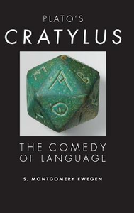 Libro in inglese Plato's Cratylus: The Comedy of Language  - Shane. Montgomery Ewegen