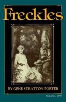 Freckles - Gene Stratton-Porter - cover
