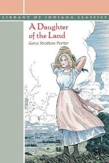 A Daughter of the Land - Gene Stratton-Porter - cover
