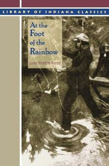 At the Foot of the Rainbow - Gene Stratton-Porter - cover