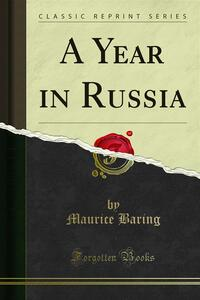 A Year in Russia