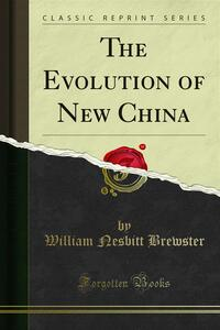 The Evolution of New China