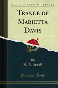 Trance of Marietta Davis