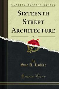Sixteenth Street Architecture