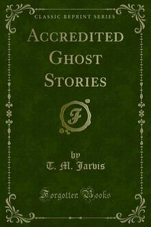 Accredited Ghost Stories