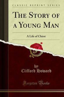 The Story of a Young Man