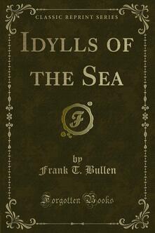 Idylls of the Sea