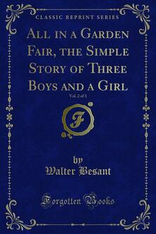 All in a Garden Fair, the Simple Story of Three Boys and a Girl