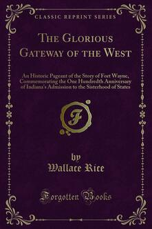 The Glorious Gateway of the West