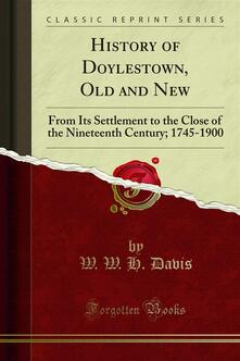 History of Doylestown, Old and New