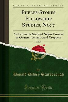 Phelps-Stokes Fellowship Studies, No; 7