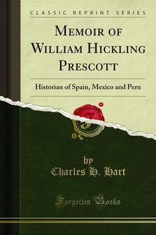 Memoir of William Hickling Prescott