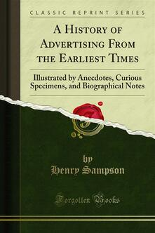 A History of Advertising From the Earliest Times